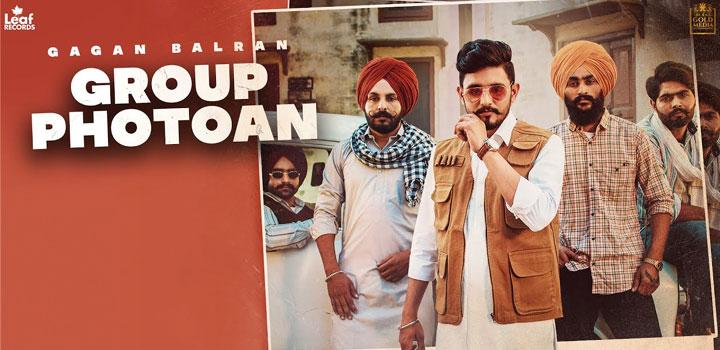 Group Photoan Lyrics by Gagan Balran