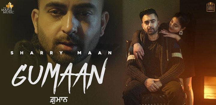 Gumaan Lyrics by Sharry Maan