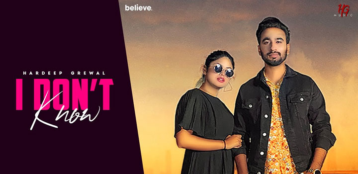 Hardeep Grewal, popularly known for his song Thokar, has launched a new song 'I Don't Know' which is currently being lauded by audiences.