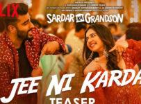 Jee Ni Karda Lyrics from Sardar Ka Grandson