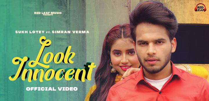 Look Innocent Lyrics by Sukh Lotey