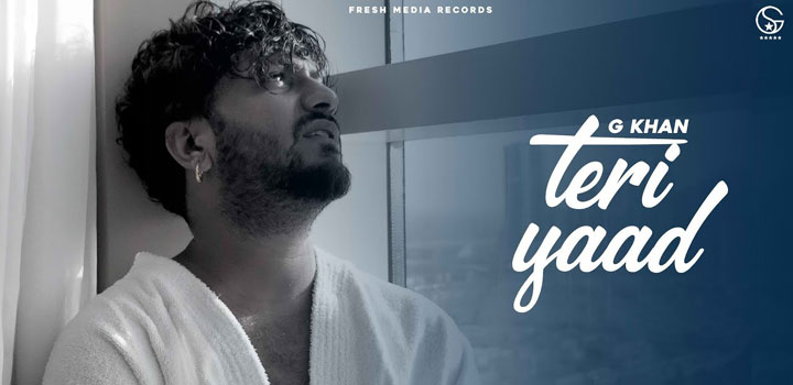 Teri Yaad Lyrics by G Khan