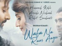 Wafa Na Raas Aayee Lyrics by Jubin Nautiyal