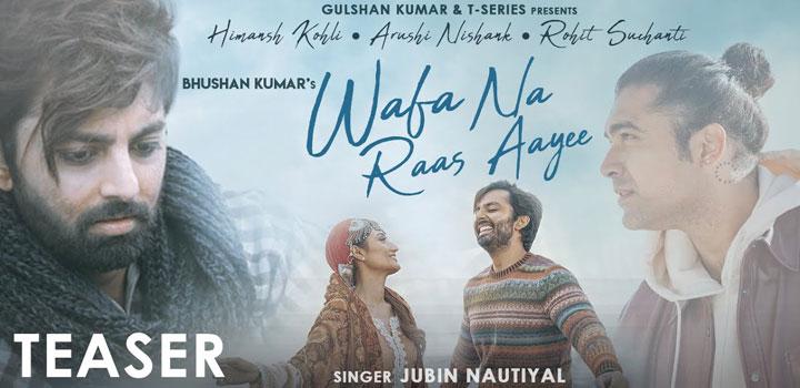 Wafa Na Raas Aayi Lyrics by Jubin Nautiyal