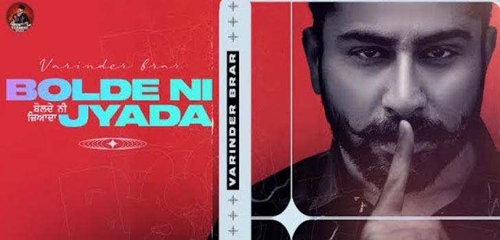 Bolde Ni Zyada Lyrics by Varinder Brar