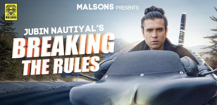Breaking The Rules Lyrics by Jubin Nautiyal
