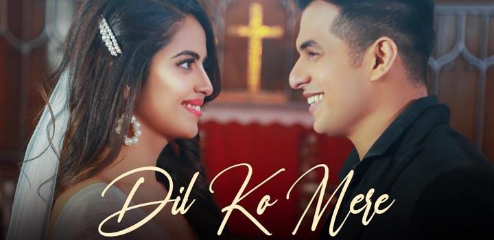 Dil Ko Mere Lyrics by Rahul Jain
