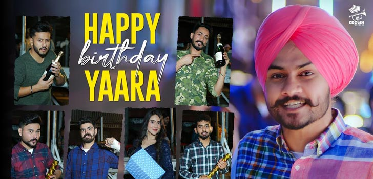 Happy Birthday Yaara Lyrics by Himmat Sandhu