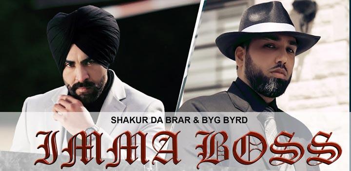 Imma Boss Lyrics by Shakur Da Brar