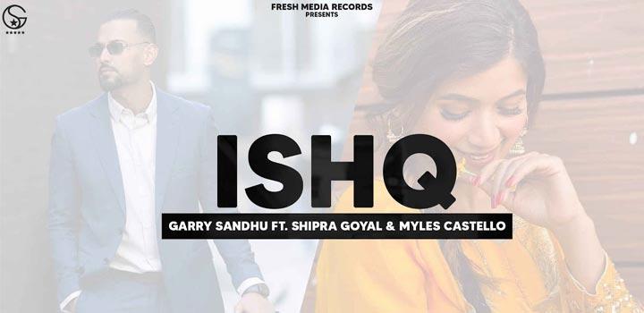 Ishq Lyrics by Garry Sandhu
