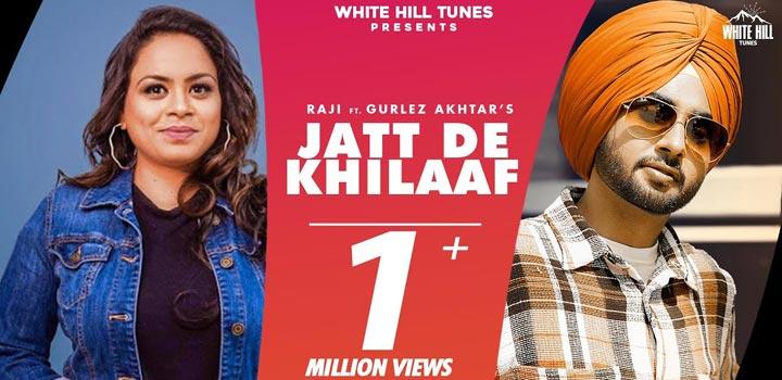 Jatt De Khilaaf Lyrics by Raji and Gurlez Akhtar