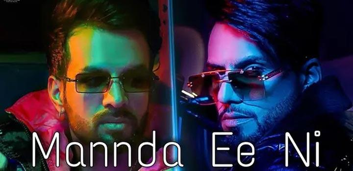 Mannda Ee Ni Lyrics by DJ Flow and Happy Raikoti