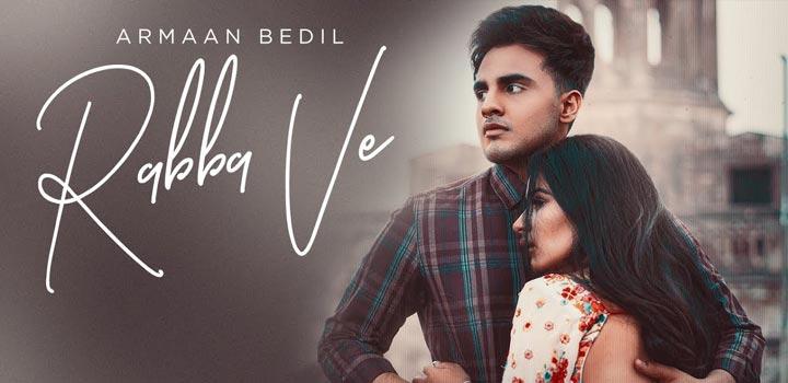 Rabba Ve Lyrics by Armaan Bedil