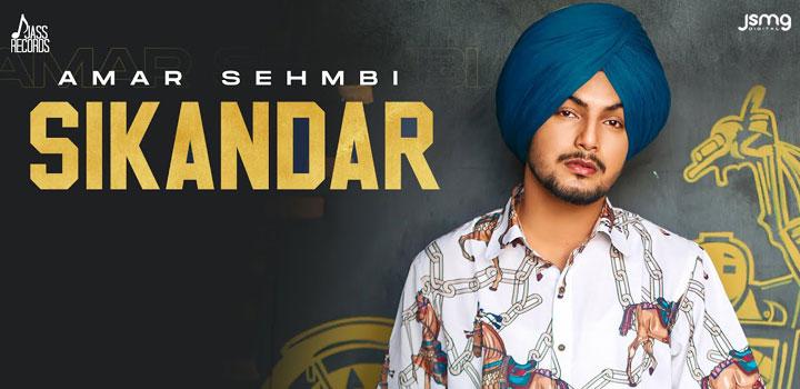 Sikandar Lyrics by Amar Sehmbi