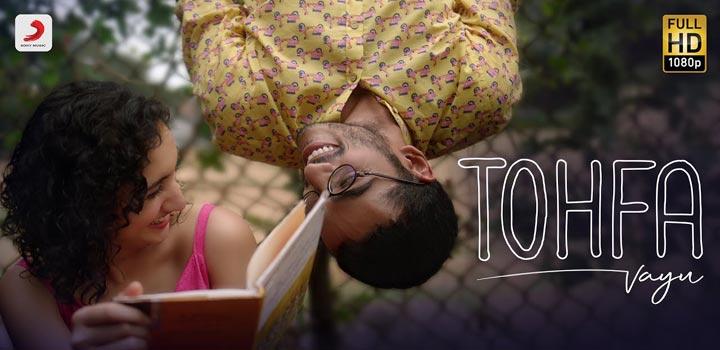 Tohfa Lyrics by Vayu
