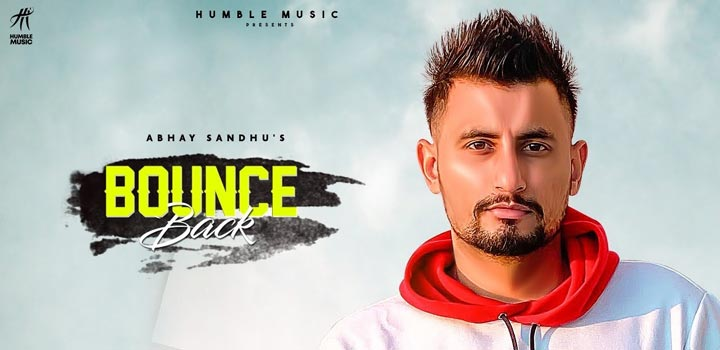 Bounce Back Lyrics by Abhay Sandhu