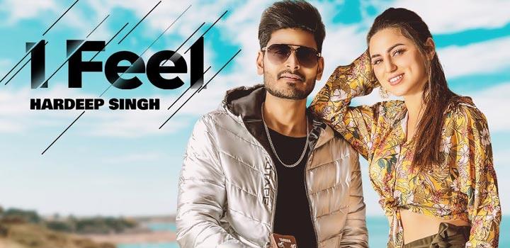 I Feel Lyrics by Hardeep Singh