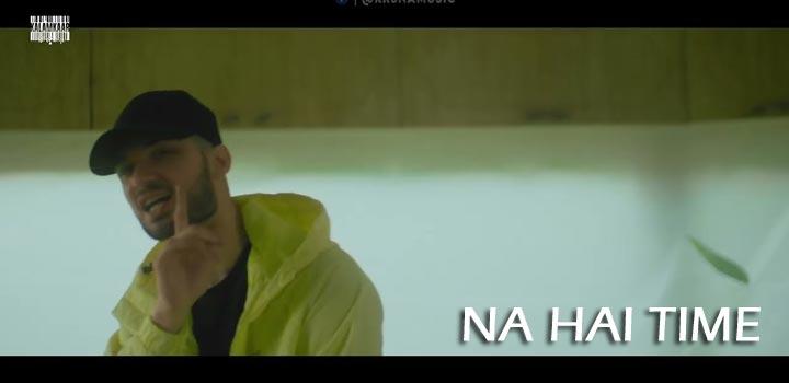 Na Hai Time Lyrics by Kr$na