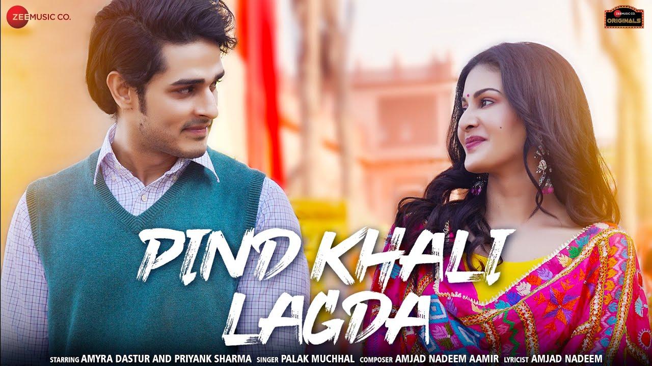 Pind Khali Lagda Lyrics by Palak Muchhal