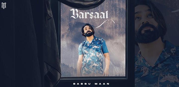Barsaat Lyrics by Babbu Maan