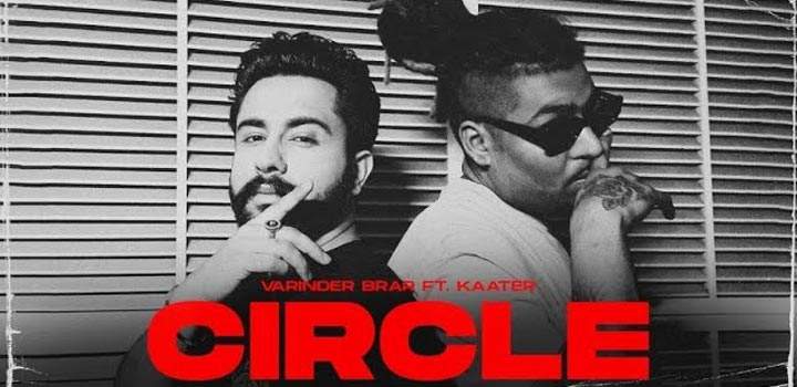 Circle Lyrics by Varinder Brar