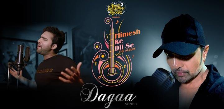 Dagaa Lyrics by Mohd Danish ft Himesh Reshammiya