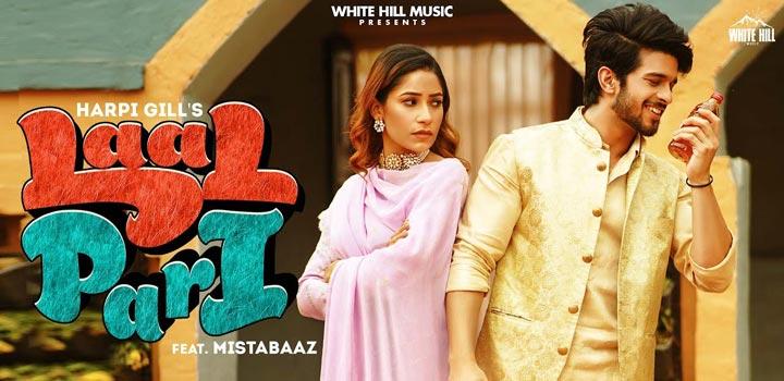 Laal Pari Lyrics by Harpi Gill and Mista Baaz
