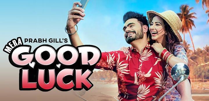 Mera Good Luck Lyrics by Prabh Gill