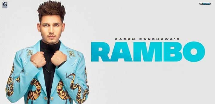 Rambo Lyrics by Karan Randhawa