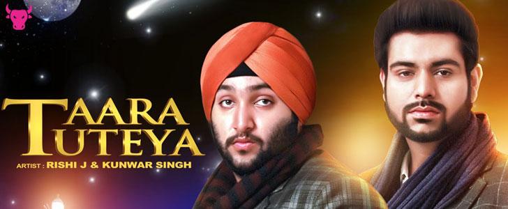 Taara Tuteya lyrics by Rishi J, Kunwar Singh
