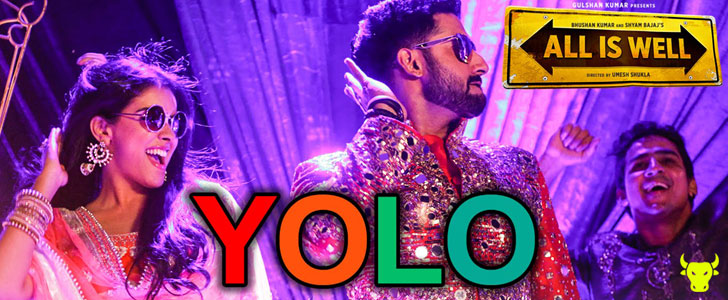 YOLO - You Only Live Once lyrics from All is Well