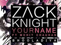 Your Name (Bhula Diya) Lyrics - Zack Knight
