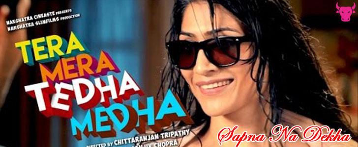 Sapna Na Dekha lyrics from Tera Mera Tedha Medha