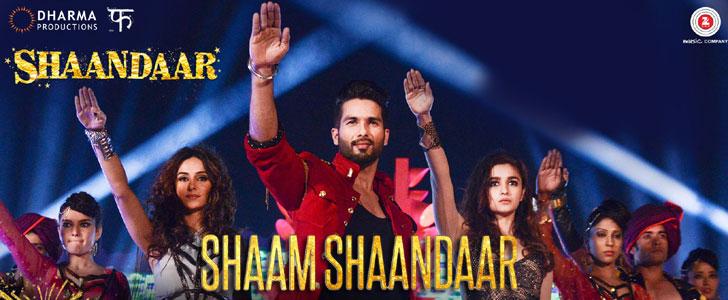 Shaam Shaandaar lyrics from Shaandaar
