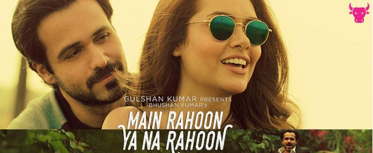 Main Rahoon Ya Na Rahoon Lyrics - Armaan Malik lyrics by Armaan Malik