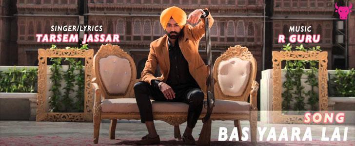 Bas Yaara Lai lyrics by Tarsem Jassar