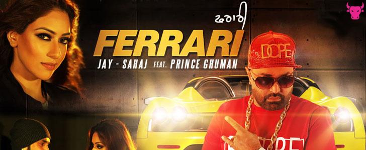Ferrari lyrics by Jay Sahaj, Prince Ghuman