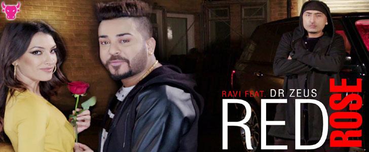 Red Rose lyrics by Ravi n Dr Zeus