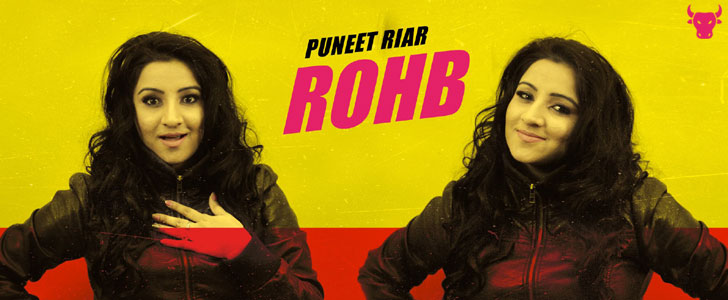 Rohb by Puneet Riar