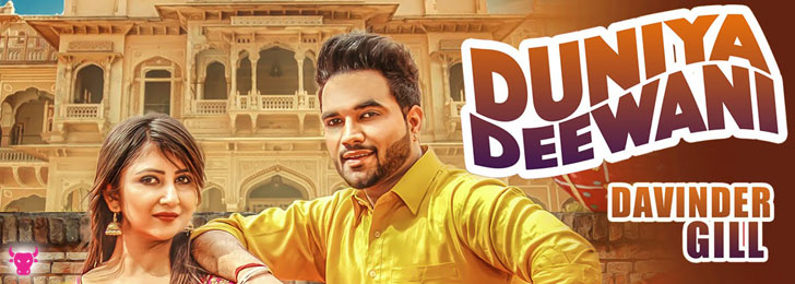 Duniya Deewani lyrics by Davinder Gill
