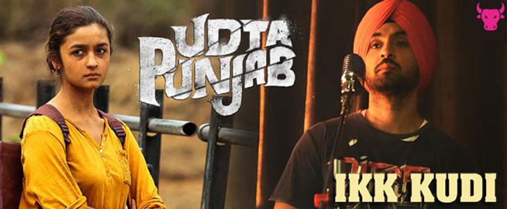 Ikk Kudi lyrics from Udta Punjab