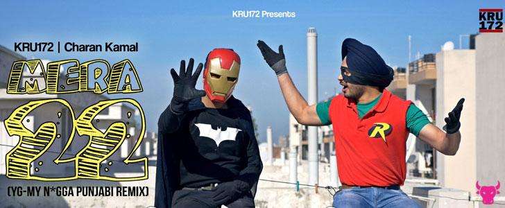 Mera 22 lyrics by Kru172 & Charan Kamal