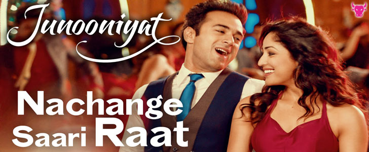 Nachange Saari Raat lyrics from Junooniyat