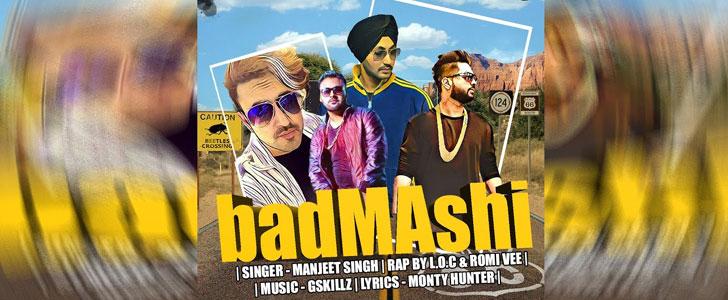 Badmashi - Manjeet Singh