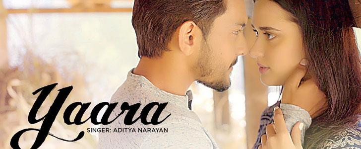 Yaara - Aditya Narayan