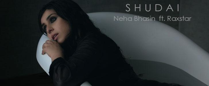 Shudai lyrics by Neha Bhasin, Raxstar