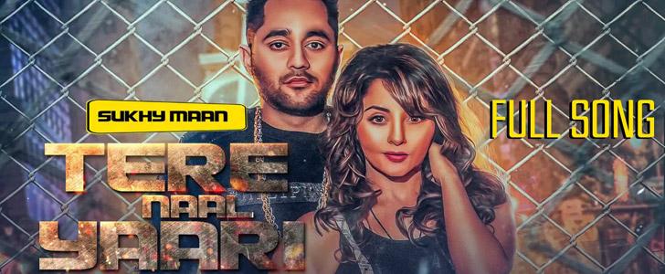 Tere Naal Yaari lyrics by Sukhy Maan
