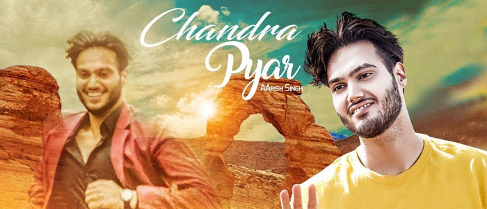 Chandra Pyar lyrics by Aarish Singh