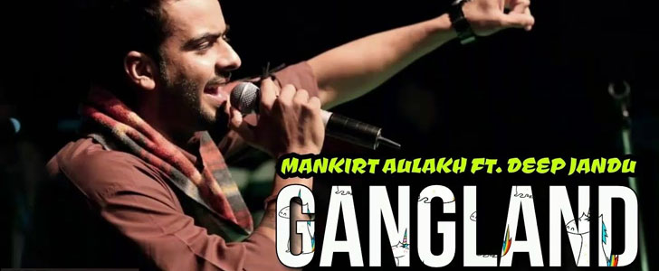 Gangland lyrics by Mankirt Aulakh