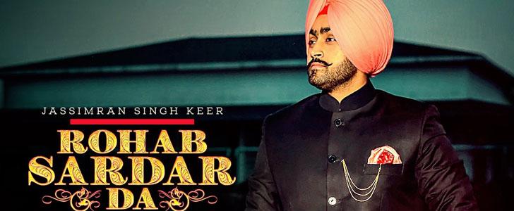 Rohab Sardar Da lyrics by Jassimran Singh Keer